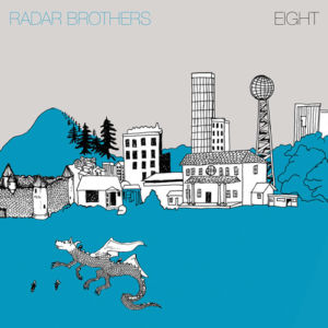 RADAR BROTHERS - Eight