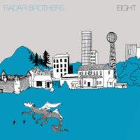 "Radar Brothers – ""Eight"""