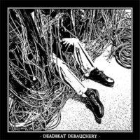 Deadbeat Debauchery