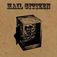 Hail Citizen