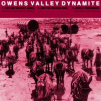 Owens Valley Dynamite