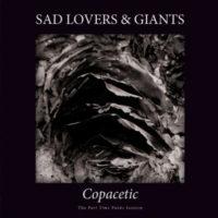 """Sad Lovers & Giants – """"Copacetic"""""""