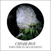 Choir Boy – Part Time Punks Sessions
