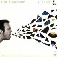 """Cut Chemist – """"Die Cut"""""""