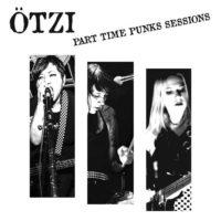 Ötzi – Part Time Punks Sessions
